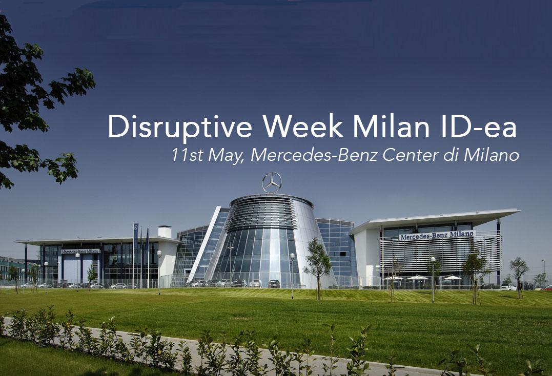 Disruptive Week Milan – ID-ea