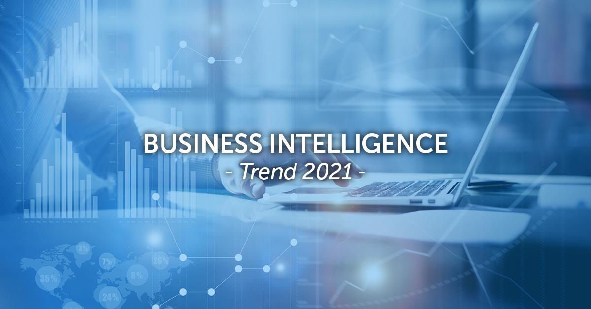 Il futuro della Business Intelligence – Tendenze per il 2021 e oltre